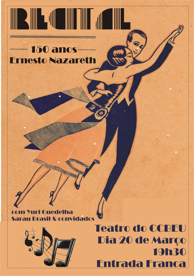recital 150 anos de ernesto nazareth no Teatro do CCBEU